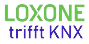 Loxone und KNX